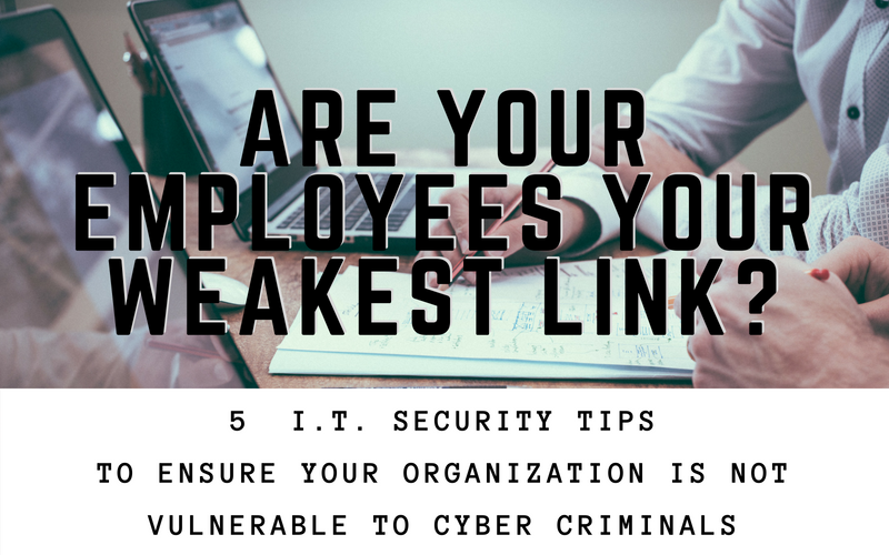 Stop Your Employees from Being Your Weakest Link